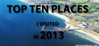 Top Ten Places I Visited in 2013