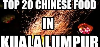 Top 20 Chinese Food in Kuala Lumpur, Malaysia