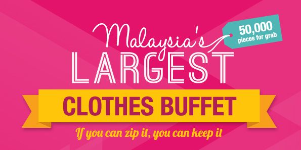 Malaysia's Largest Clothes Buffet coming to town