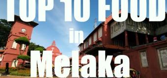 Top Ten Melaka Food