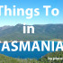 tasmania 10 things to do small