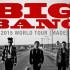Big Bang 2015 World Tour Malaysia Thailand Singapore Philippines Indonesia