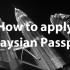 How to Apply Malaysian Passport