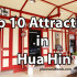 Top 10 Attractions in Hua Hin