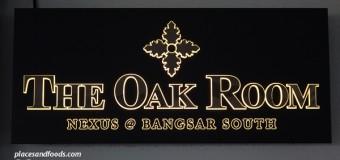 The Oak Room Restaurant Nexus Bangsar South MIGF Menu 2015