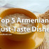top 5 armenian dishes