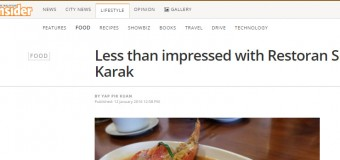 Less than impressed with food writer from The Malaysian Insider on Restoran Sri Karak
