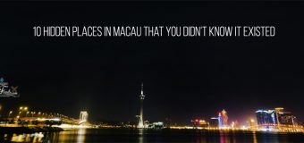 10 Hidden Places in Macau That You Didn't know It Existed