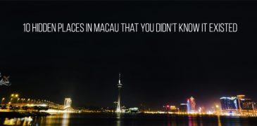 10 Hidden Places in Macau