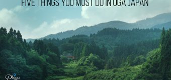 Five Things You Must Do in Oga Japan