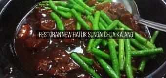 Restoran New Hai Lik Sungai Chua Kajang