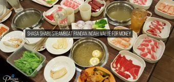 Shasa Shabu Steamboat Pandan Indah: Value For Money