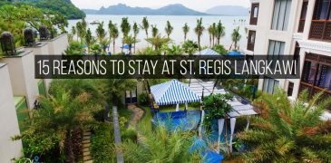 15 Reasons to stay at St. Regis Langkawi