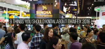 9 Things You Should Know About ThaiFex 2016