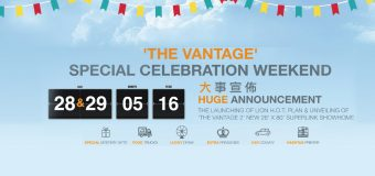 The Vantage Special Celebration Weekend at Bandar Mahkota Cheras
