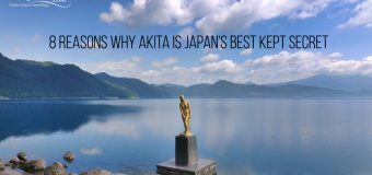 8 Reasons Why Akita is Japan's Best Kept Secret