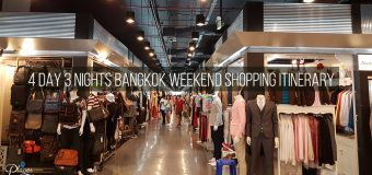 4 Day 3 Nights Bangkok Weekend Shopping Itinerary