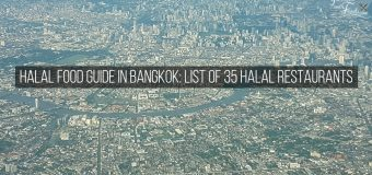 Halal Food Guide in Bangkok: List of 35 Halal Restaurants