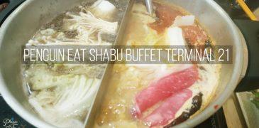 Penguin Eat Shabu Buffet Restaurant Terminal 21