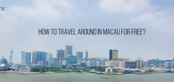 How to travel around in Macau for FREE?
