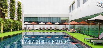 Mandarin Hotel Bangkok Review