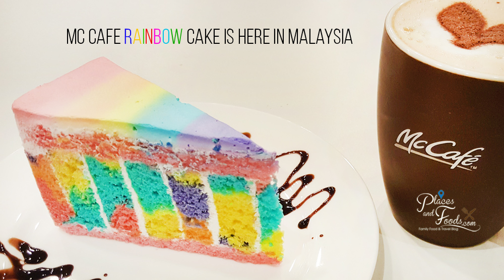 McCafe Rainbow Cake Is Here in Malaysia