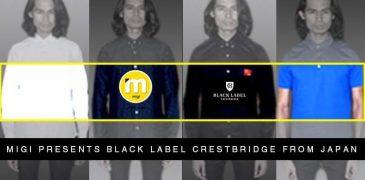Black Label Crestbridge (Burberry Black Label) in Malaysia by Migi Online
