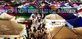 Top 9 Night Markets to Visit in Bangkok
