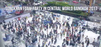 Songkran Foam Party in Central World Bangkok 2017