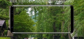 Where to buy cheap Samsung Galaxy S8 in Malaysia?