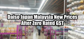 Daiso Japan Malaysia New Prices After Zero Rated GST