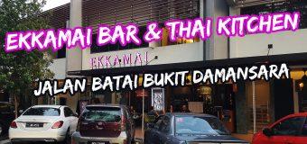Ekkamai Bar and Thai Kitchen Jalan Batai Bukit Damansara