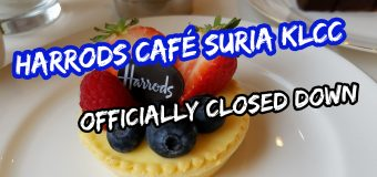 Harrods Café Suria KLCC Officially Closed Down