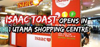 Isaac Toast opens in 1 Utama Shopping Centre