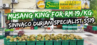 Musang King for RM 19/kg at Sinnaco Durian Specialist