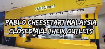 Pablo Cheesetart Malaysia closed all their outlets