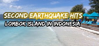 Second Earthquake Hits Lombok Island in Indonesia
