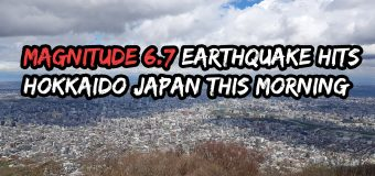 Magnitude 6.7 Earthquake Hits Hokkaido Japan This Morning