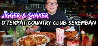 Jigger & Shaker D'Tempat Country Club Seremban
