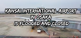 Kansai International Airport in Osaka Is Flooded and Closed