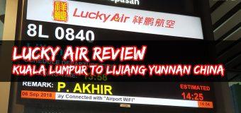 Lucky Air Review – Kuala Lumpur to Lijiang Yunnan China