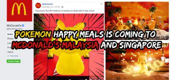 Pokemon Happy Meals coming to McDonald's Malaysia and Singapore