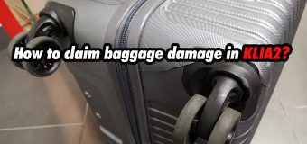 How to claim baggage damage in Malaysia Airport KLIA2?