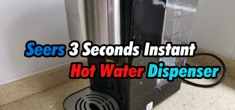 Seers 3 Seconds Instant Hot Water Dispenser Review