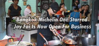 Bangkok Michelin One Starred Jay Fai Is Now Open For Business