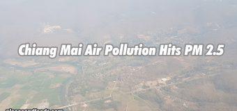 Chiang Mai Air Pollution Hits PM 2.5