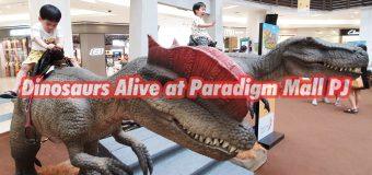 Dinosaur Alive in Paradigm Mall Petaling Jaya and Johor Bahru