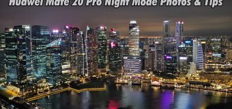 Huawei Mate 20 Pro Night Mode Photos and Tips