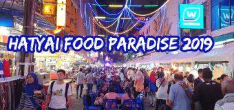 Hatyai Food Paradise 2019