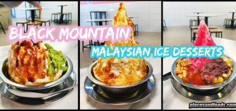 Black Mountain Malaysian Ice Desserts SS22 Petaling Jaya Review